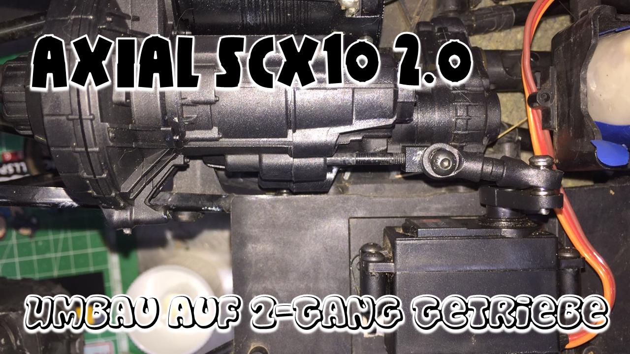 axial scx10 2 umbau auf 2 gang getriebe marco 39 s rc. Black Bedroom Furniture Sets. Home Design Ideas