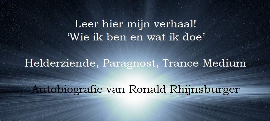 Lees gratis de autobiografie van Ronald Rhijnsburger (Helderziende/Paragnost)