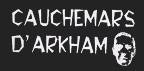 Cauchemars d'Arkham (Canada)