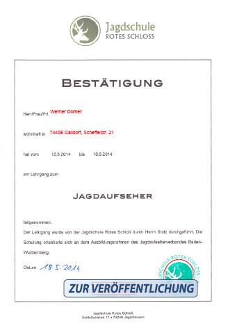 Bestätigung Jagdaufseher Rotes Schloss