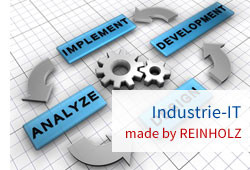 Industrie-IT made by REINHOLZ