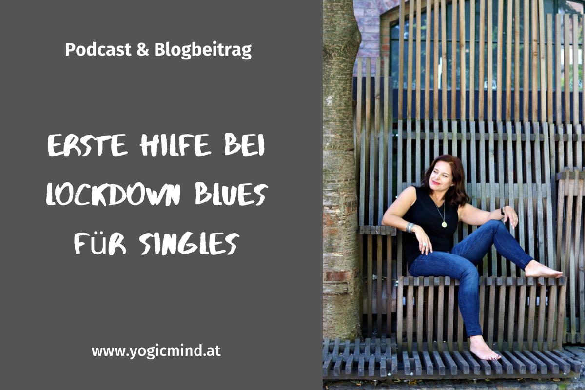 Erste Hilfe bei Lockdown Blues für Singles