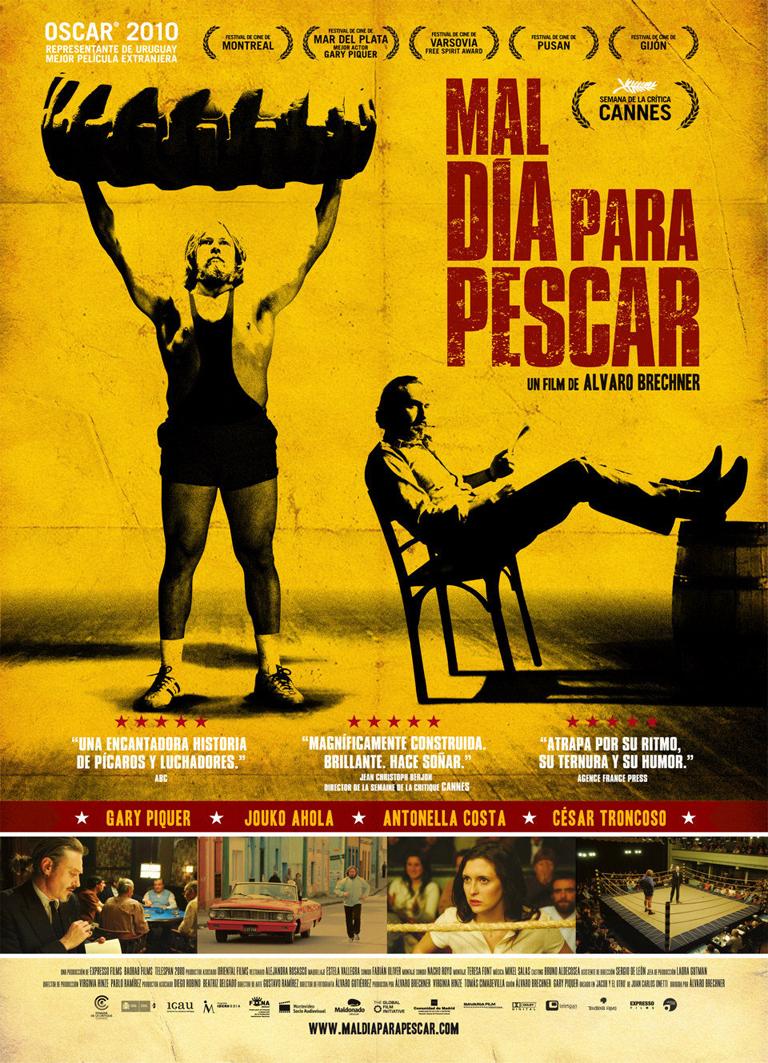 MAL DÍA PARA PESCAR (2009)