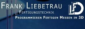 Fertigungstechnik Liebetrau in Seebach