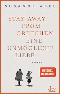 Stay away from Gretchen Eine unmögliche Liebe