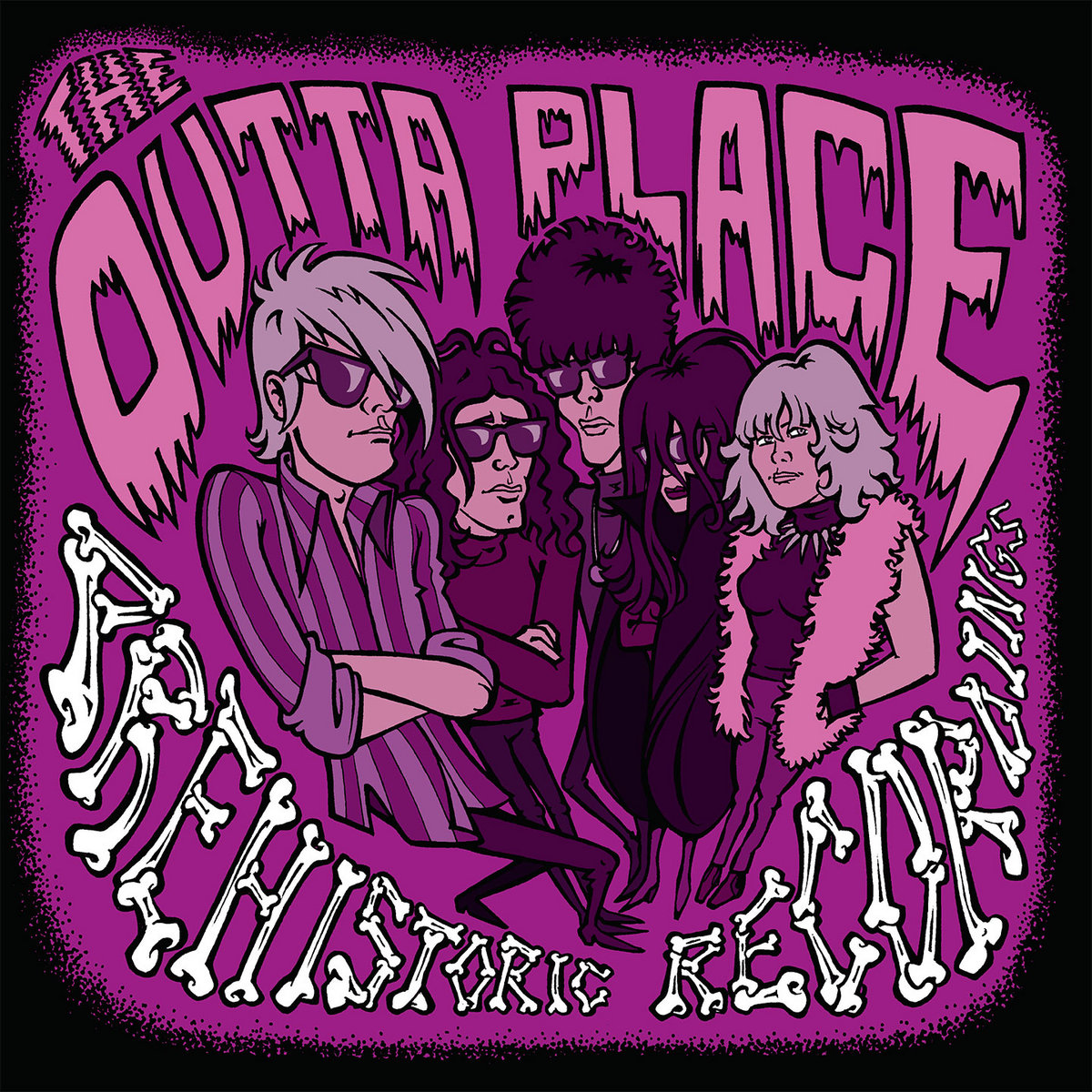 The Outta Place - Prehistoric Recordings