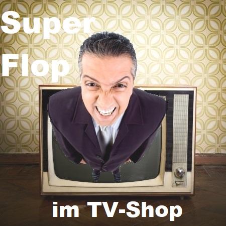 Mann steigt aus einem Fernseher und schreit. Dazu der Titel: Super Flop im TV-Shop
