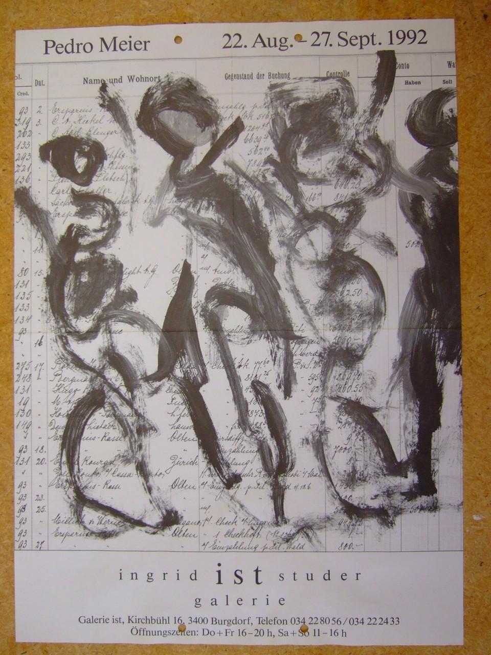 Pedro Meier – Ausstellungs-Plakat – Ingrid IST Studer – Galerie – Kirchbühl, Burgdorf – »Pedro Meier – Neue Arbeiten« – September 1992 – Foto © Pedro Meier Multimedia Artist Niederbipp / ProLitteris  - 1