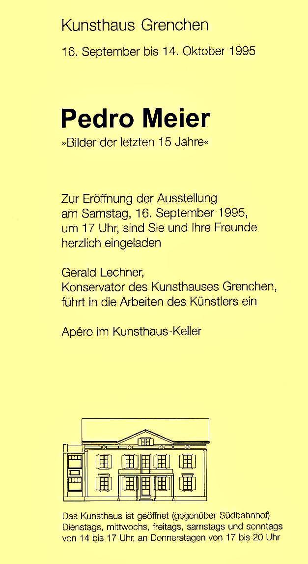 Kunsthaus Grenchen – Solo-Ausstellung von Pedro Meier Multimedia Artist – Einladungsflyer 1995 – Foto Archiv Pedro Meier