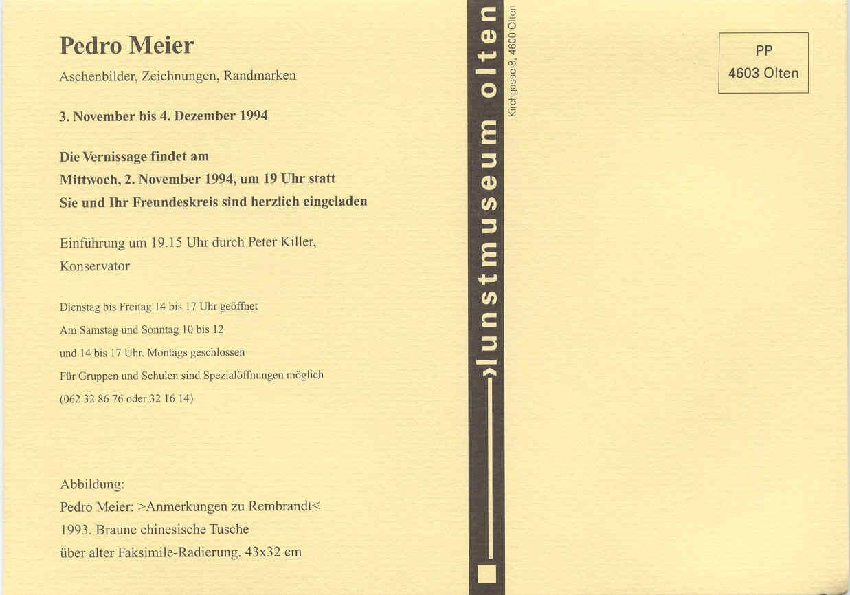 Einladungskarte Kunstmuseum Olten 1994 – Solo-Ausstellung von Pedro Meier Multimedia Artist – »Aschenbilder – Anmerkungen zu Rembrandt – Randmarken«– Ausstellungskonzept: Konservator und Kultur Buchautor Peter Killer –  © Pedro Meier Niederbipp
