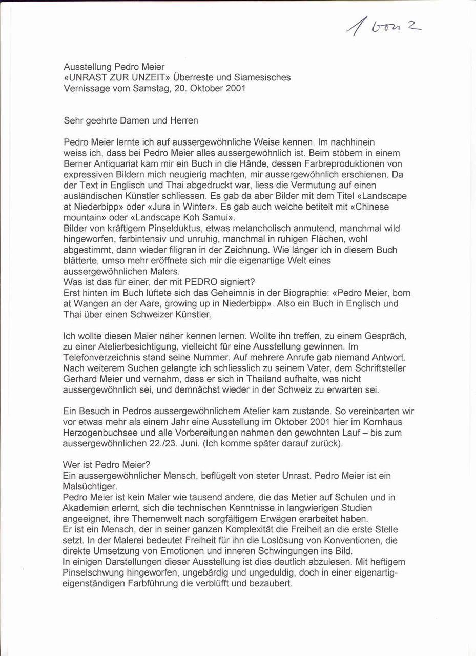 Galerie Kornhaus Herzogenbuchsee – Presse: Vernissagerede: Urs Zaugg, Galerist – Ausstellung Pedro Meier – »UNRAST ZUR UNZEIT – Überreste und Siamesisches« – (Atelierbrand in Roggwil-Wynau, Gugelmann Areal) – VISARTE – Ateliers in Niederbipp & Thailand 1