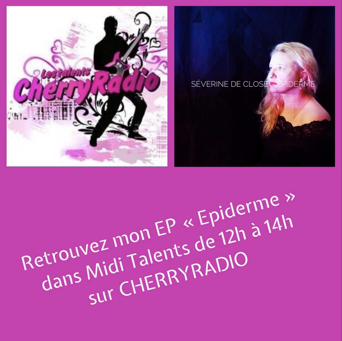 Epiderme sur Cherry Radio