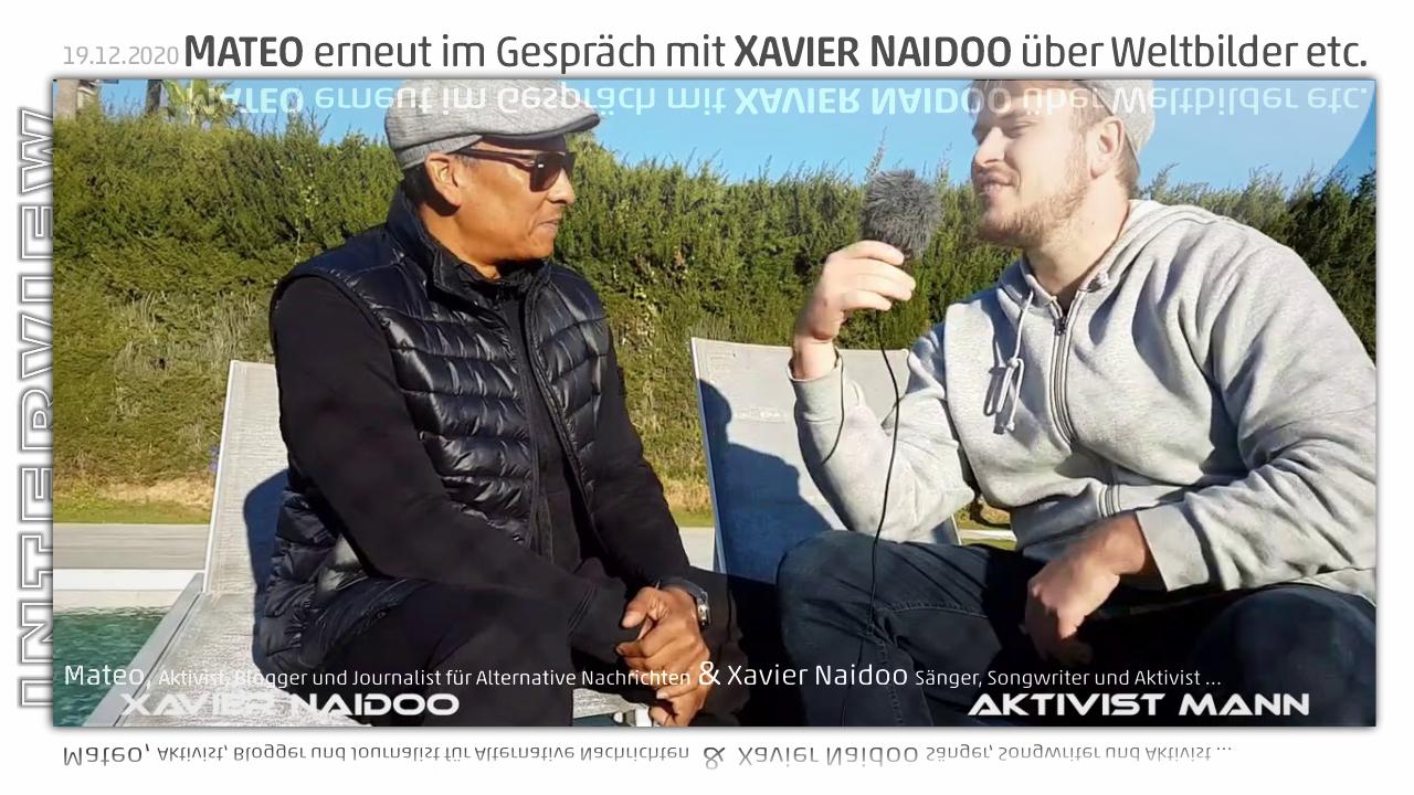 Mateo in einem 2. Gespräch mit Xavier Naidoo über Weltbilder etc.