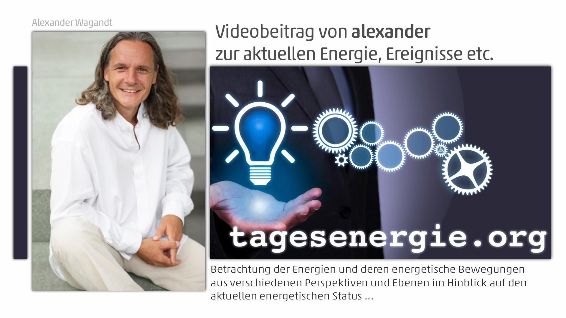 alexanders Tagesenergie Video