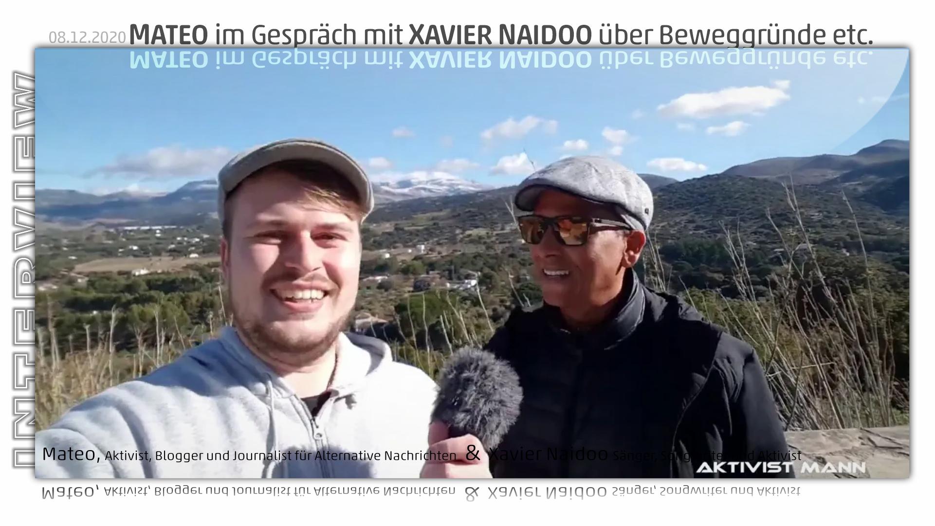 Mateo im Interview mit Sänger Xavier Naidoo über Beweggründe etc.