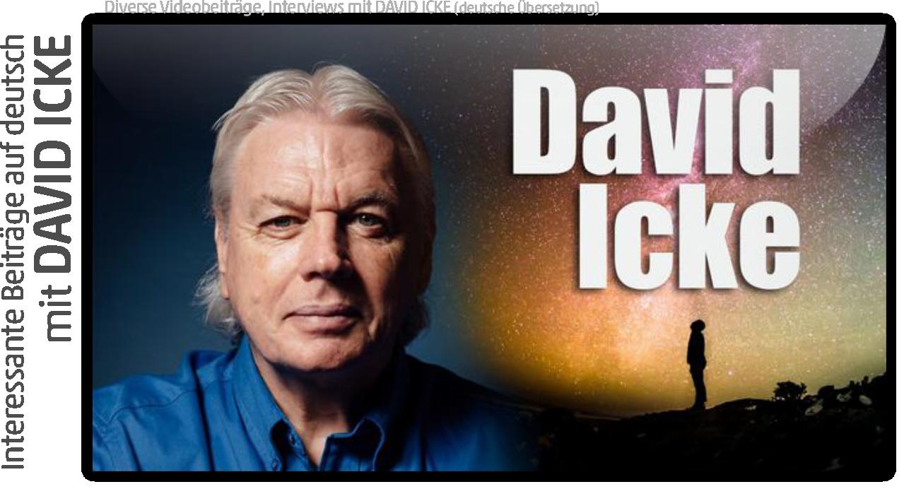 David Icke Interviews & Vorträge
