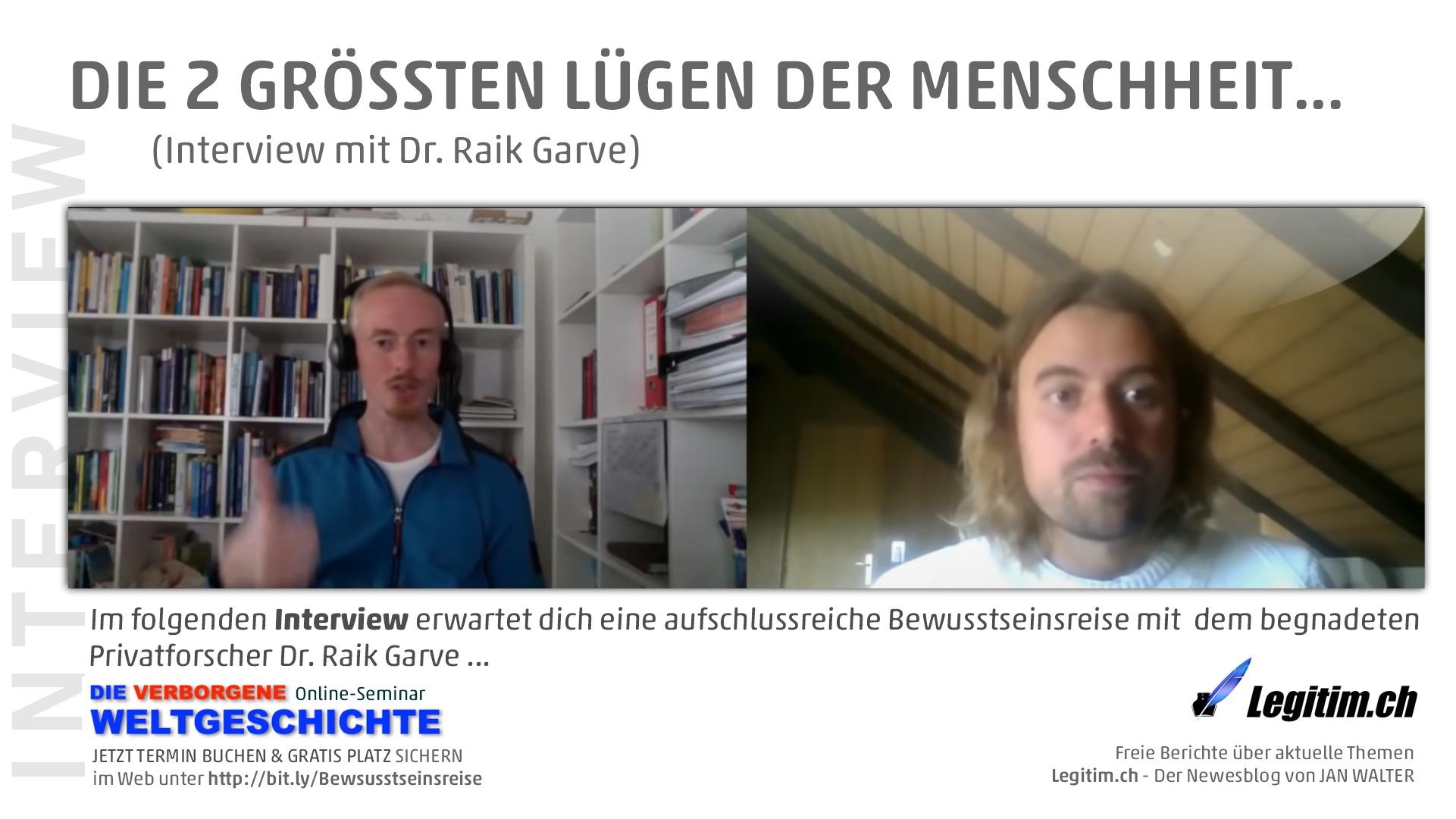 Die 2 grössten Lügen der Menschheit (mit Dr. Raik Garve)