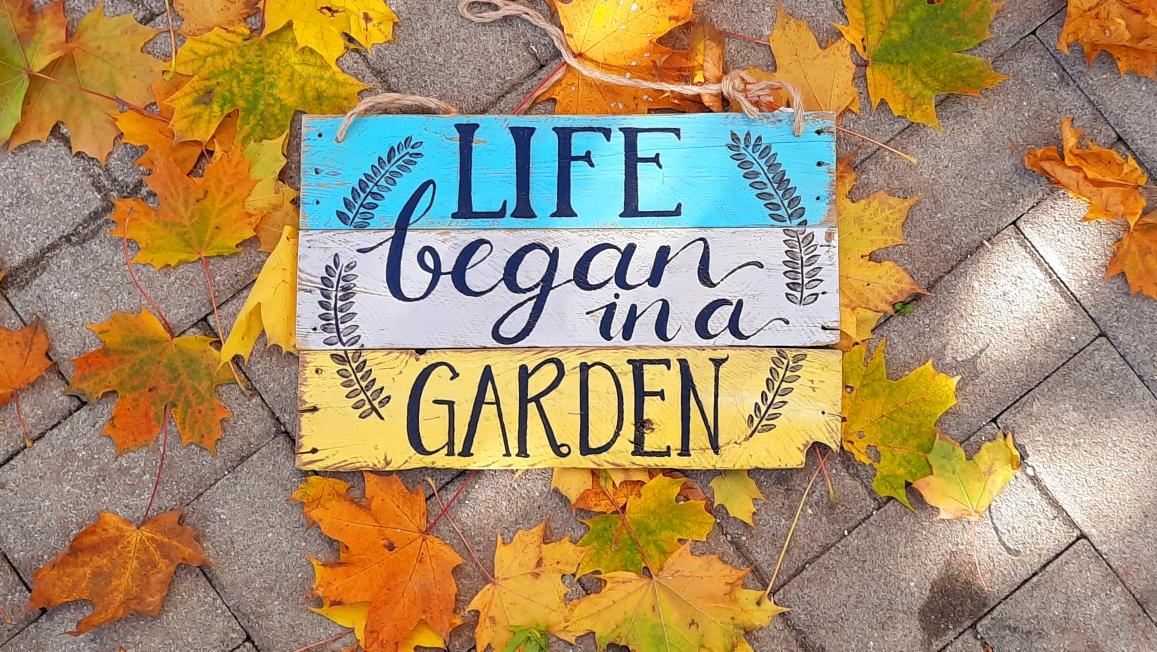 Life began in a garden ca. 38 cm/23cm  Fr. 52.-