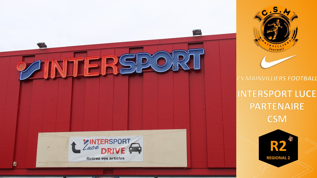 Intersport Lucé : Partenaire du CS Mainvilliers Football