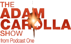 The Adam Carolla Podcast