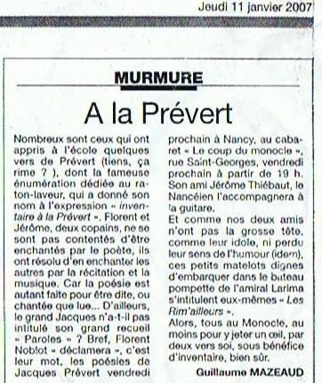 L'Est Républicain du 11 janvier 2007 au sujet du groupe Les Rim'ailleurs en spectacle au Clou du Monocle à Nancy. Article de Guillaume Mazeaud
