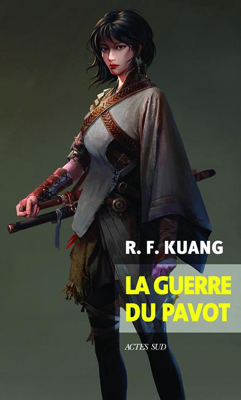 La Guerre du pavot de R F Kuang