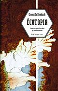 Ecotopia de Ernest Callenbach