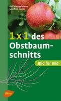 1x1 des Obstbaumschnitts - Rolf Heinzelmann, Manfred Nuber - Ulmer Eugen Verlag