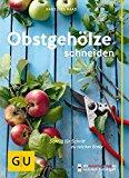 Obstgehölze schneiden - Hansjörg Haas - GIU