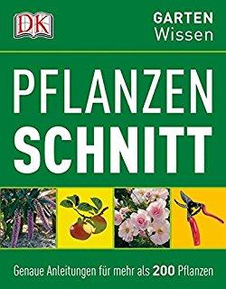 Pflanzenschnitt - Dorling Kindersley - DK Gartenwissen