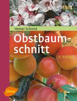 Obstbaum-Schnitt - Heiner Schmid - Ulmer Eugen Verlag