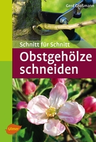Obstgehölze schneiden - Gerd Großmann - Eugen Ulmer Verlag