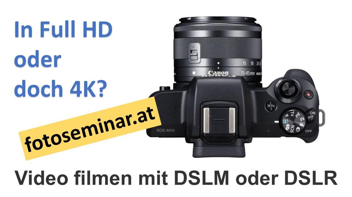 Filmen mit DSLM oder DSLR Kamera