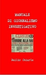 La nuova versione del manuale di giornalismo investigativo
