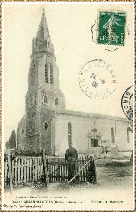 Gujan-Mestras autrefois : en 1908, l'Eglise Saint Maurice, Bassin d'Arcachon (carte postale, collection privée)