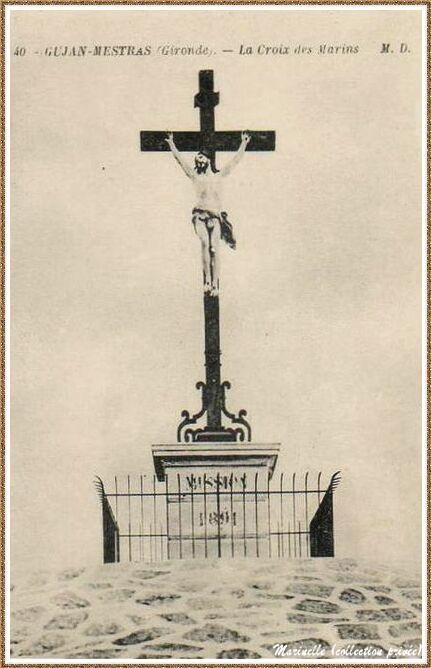 Gujan-Mestras autrefois :  Croix des Marins sur la Jetée du Christ au Port de Larros, Bassin d'Arcachon (carte postale, collection privée)