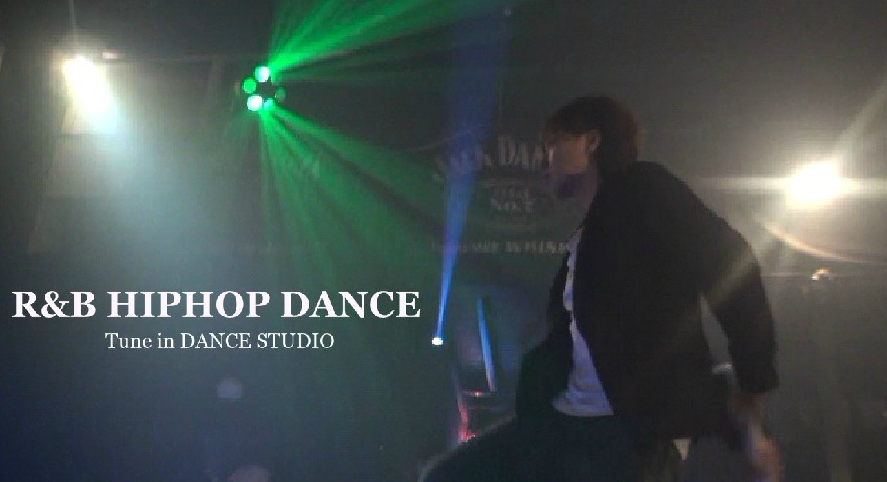 R&B HIPHOP DANCE TUE21:00-22:30 Tune in DANCE STUDIO