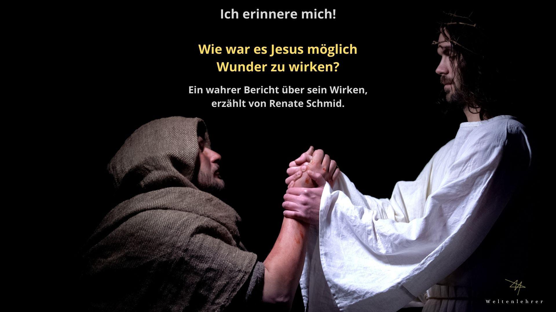 Jesus Christus - Renate erzählt aus seinem Leben