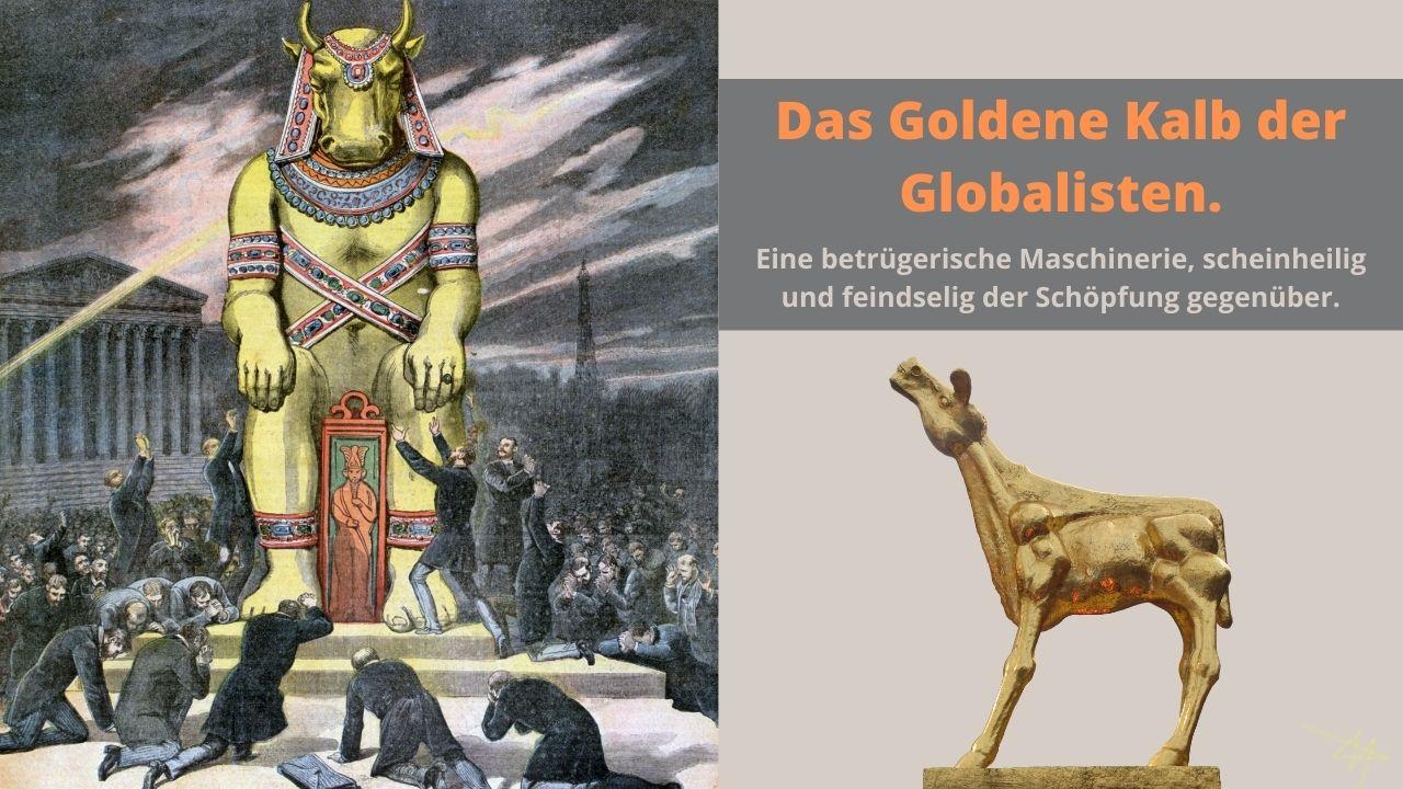 Das Goldene Kalb der Globalisten