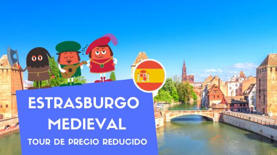 "Low Cost Tour ""Estrasburgo Medieval"""