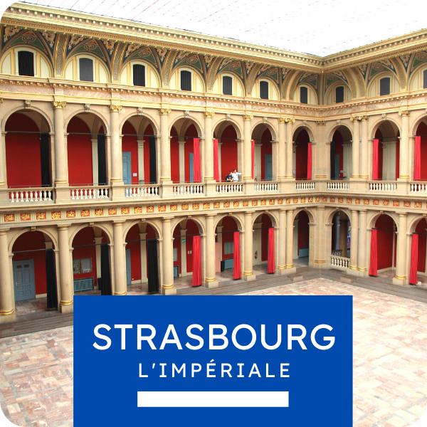 "Visite privée ""Strasbourg l'impériale"""