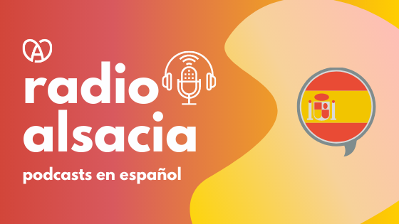 Alsacia en podcast