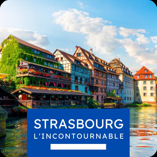 "Visite privée ""Strasbourg l'incontournable"""