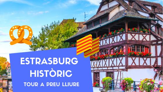 """Tour a Preu Lliure """"Estrasburg Històric"""""""