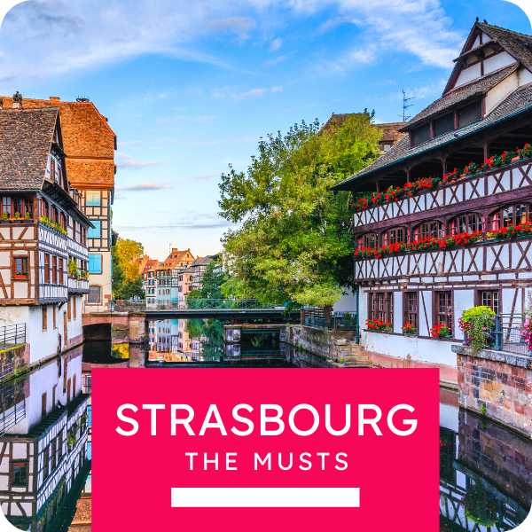"""Open Tour """"Strasbourg, the Musts"""""""