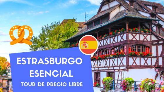 "Tour de Precio Libre ""Estrasburgo Esencial"""
