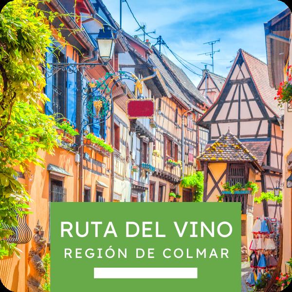 """Excursión """"Ruta del Vino - Región de Colmar"""""""