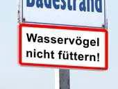 Hinweisschild gegen Fütterung. Fotos: Dieter Florian