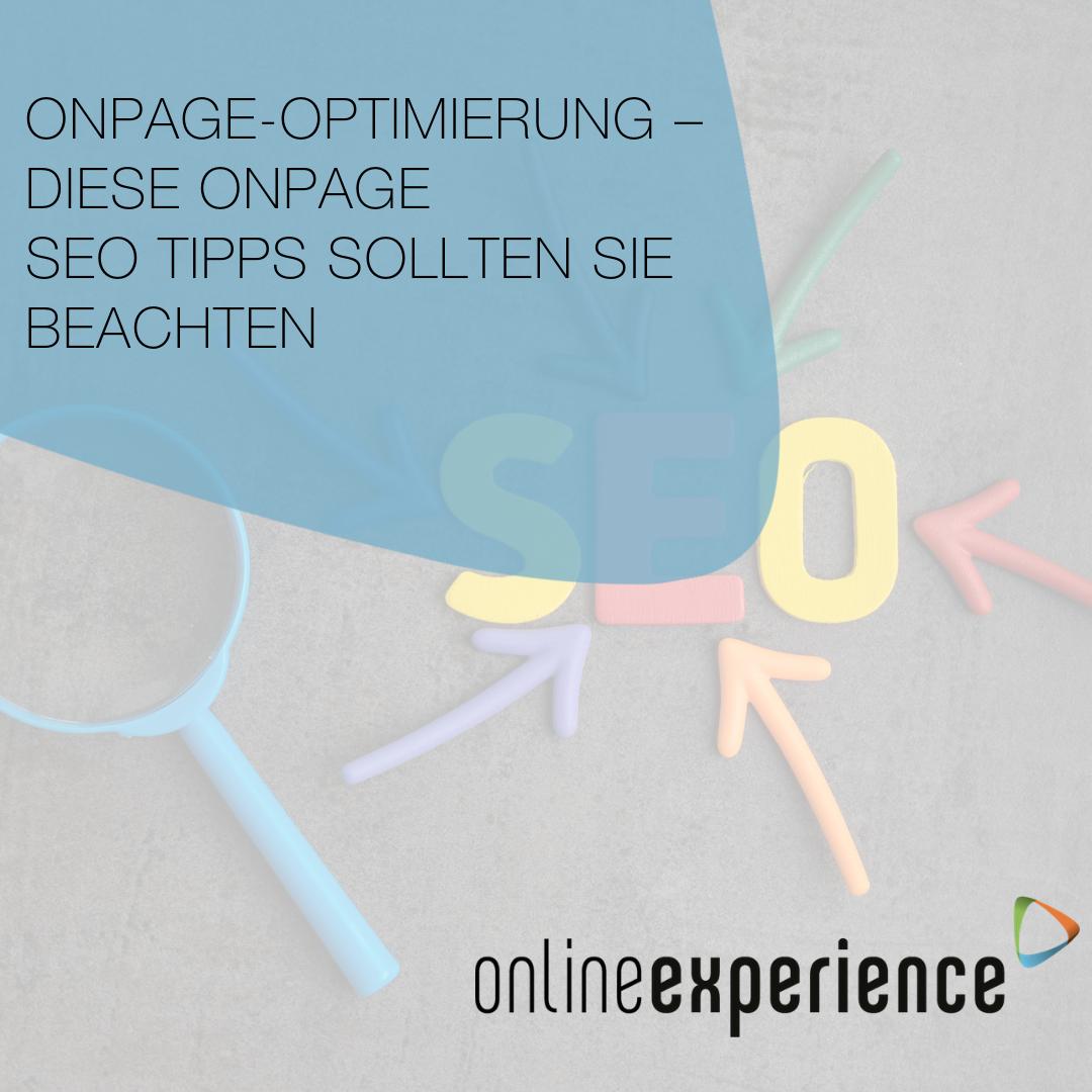 OnPage-Optimierung – diese OnPage SEO Tipps sollten Sie beachten