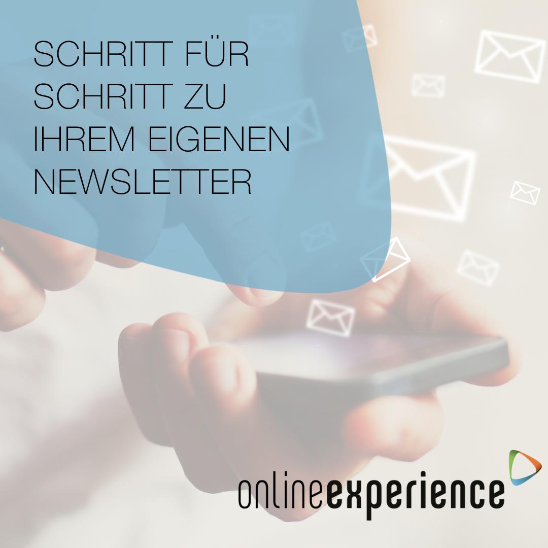 Schritt für Schritt zum ersten eigenen Newsletter